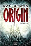 Origin (Robert Langdon, Band 5) - Dan Brown