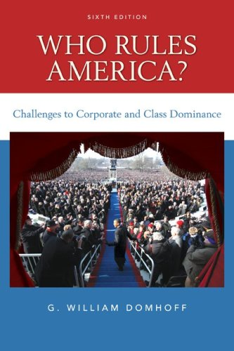 Who Rules America? Challenges to Corporate and Class Dominance