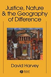 Justice, Nature and the Geography of Difference by David Harvey (1996-12-24)
