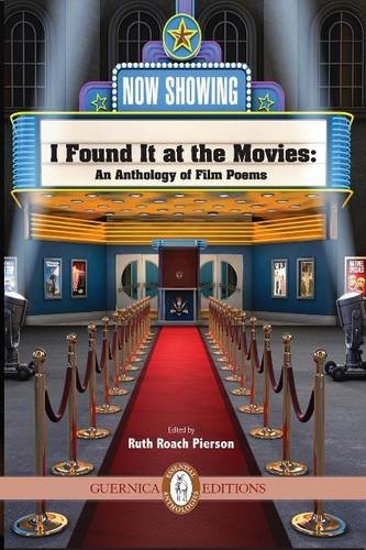 I Found it at the Movies: An Anthology of Film Poems Paperback