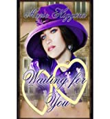 [ Waiting For You ] By Higgins, Marie (Author) [ Sep - 2013 ] [ Paperback ]