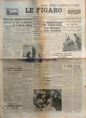 FIGARO (LE) [No 2772] du 07/08/1953 - LES CONFLITS SOCIAUX - LE BUDGET SOVIETIQUE PRESENTE PAR ZYEREV - L'EXPEDITION DE LA PIERRE-SAINT-MARTIN / ROBERT CASTERET - LES PRISONNIERS SINO-COREENS SE LIVRENT A DES MANIFESTATIONS TRAGI-COMIQUES - L'AGE D'OR PAR DUHAMEL - par Collectif