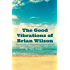 The Good Vibrations of Brian Wilson: The Unofficial Biography of Brian Wilson