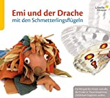 Emi und der Drache mit den Schmetterlingsflügeln: Ein Hörspiel für Kinder und alle, die Kinder in Trauersituationen einfühlsam begleiten wollen