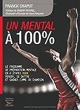 Telecharger Livres Un mental a 100 (PDF,EPUB,MOBI) gratuits en Francaise
