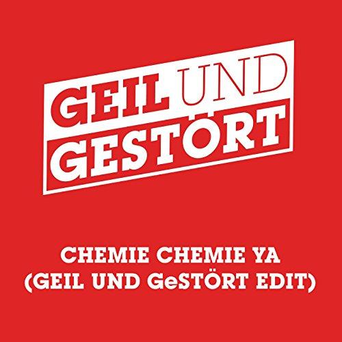 Chemie Chemie Ya (Geil und Ges...