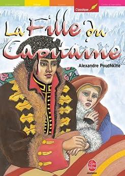 La fille du capitaine - Texte intégral (Classique t. 1148) par [Pouchkine, Alexandre]