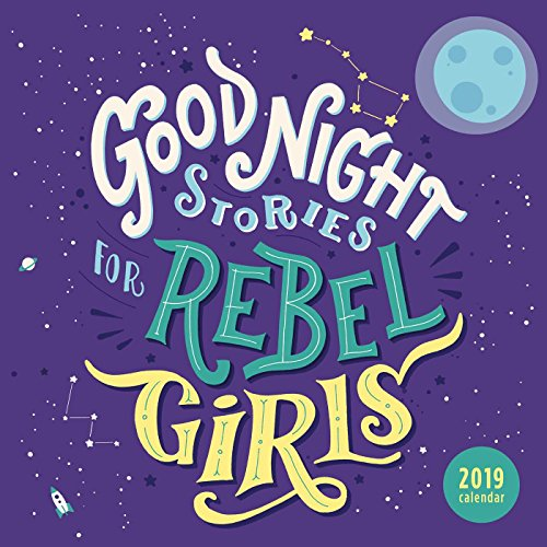 Good Night Stories for Rebel Girls 2019 Calendar