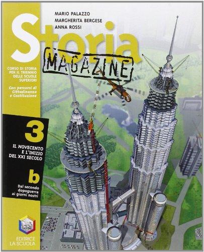 Storia magazine. Per le Scuole superiori: 3\2