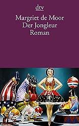 Der Jongleur: Ein Divertimento Roman (dtv Literatur)