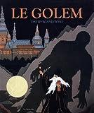 Golem (Le) | Wisniewski, David. Auteur