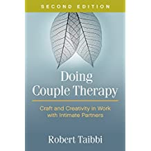 Doing Couple Therapy, Second Edition: Craft and Creativity in Work with Intimate Partners (English Edition)