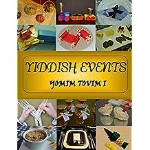 Yiddish Events: Yomim Tovim 1 (Yom Tov)