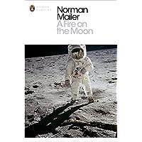 A Fire on the Moon (Penguin Modern Classics)