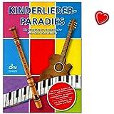 Kinderlieder-Paradies für Gitarre, Keyboard, Flöte mit Grifftabelle - Die Beliebtesten Kinderlieder Aus Allen Jahreszeiten - Notenbuch mit bunter herzförmiger Notenklammer