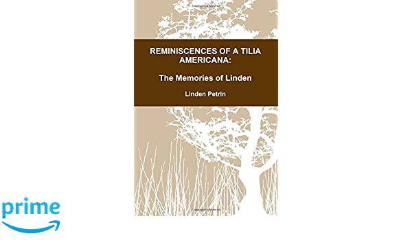 Buy Reminiscences Of A Tilia Americana Book Online At Low Prices In India