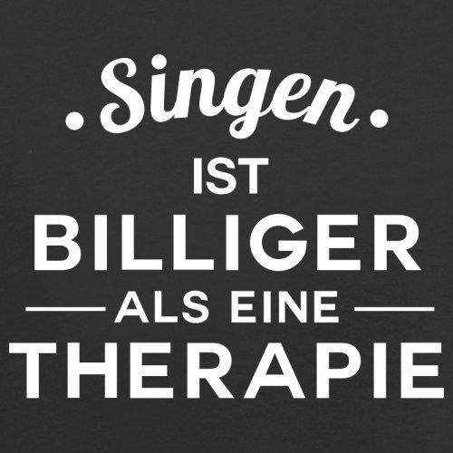 Singen ist billiger als eine Therapie - Damen T-Shirt - 14 Farben Schwarz