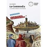 La Commedia. Con e-book. Con espansione online. Per le Scuole superiori