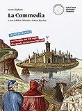 La Commedia. Per le Scuole superiori. Con e-book. Con espansione online
