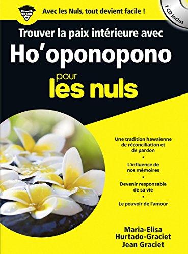 Trouver la paix intérieure avec Ho'ponopono poche pour les Nuls par Jean GRACIET