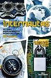 Internautas: Os Chips Reinventando o Nosso Dia a Dia (Série Instalação) (Portuguese Edition)