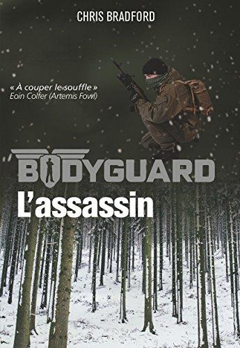 Bodyguard, Tome 5 : L'assassin