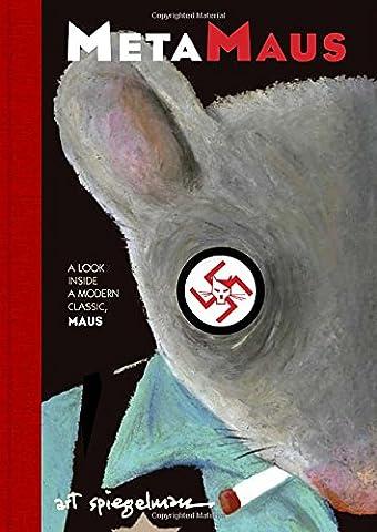 MetaMaus: A Look Inside a Modern Classic, Maus (Pantheon Graphic Novels)