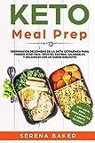 Keto Meal Prep: Preparación de Comidas de la Dieta Cetogénica para Perder Peso...