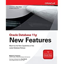 Oracle Database 11g New Features (Oracle Press) by Robert G. Freeman (2007-11-26)