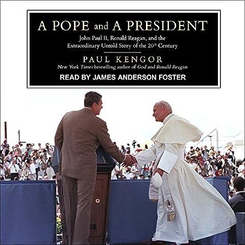 A Pope and a President: John Paul II, Ronald Reagan,