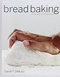 Bread Baking: An Artisan's Perspective