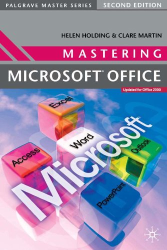 Mastering Microsoft Office (Palgrave Master Series (Computing)) (English Edition) por Helen Holding