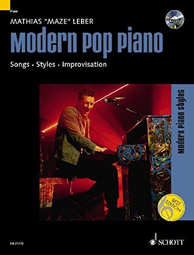 Modern Pop Piano: Songs - Styles - Improvisation. Klavier. Ausgabe mit CD. (Modern Piano Styles)