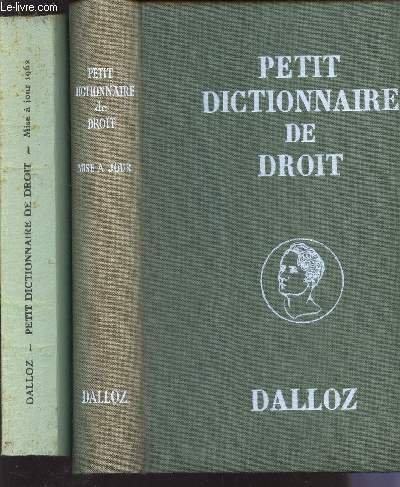 PETIT DICTIONNAIRE DE DROIT - MISE A JOUR 1962 - FAISANT ETAT DES TEXTES JUSQU'AU 1er JANVIER. par REAU R. / RONDEPIERRE JEAN
