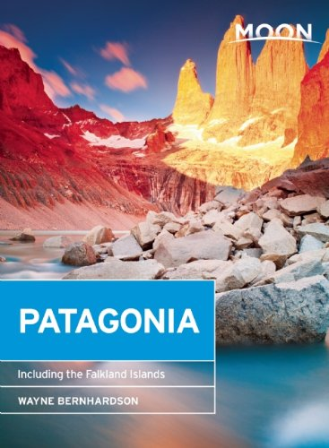 Moon Patagonia: Including the Falkland Islands (Moon Handbooks)