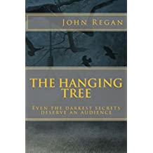 The Hanging Tree: Even the darkest secrets deserve an audience