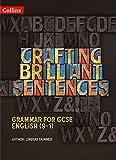Crafting Brilliant Sentences Teacher Pack (Grammar for GCSE English (9-1))