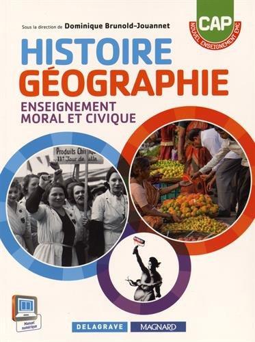 Histoire Géographie EMC CAP (2015) - Manuel élève par D. Brunold-Jouannet