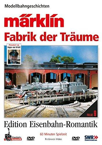 09. Märklin - Fabrik der Träume