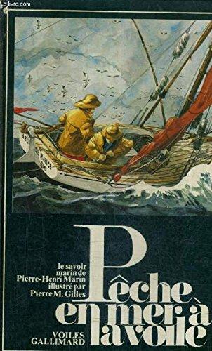 Pêche en mer à la voile par Pierre Henri Marin
