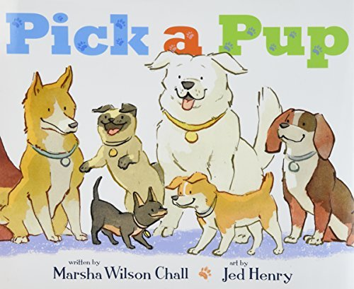 Pick a Pup by Marsha Wilson Chall (2011-02-22)