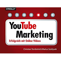 YouTube-Marketing: Erfolgreich mit Online-Videos