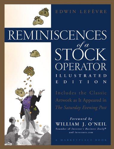 Reminiscences of a Stock Operator (A Marketplace Book) por Edwin Lefevre