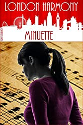 London Harmony: Minuette (English Edition)