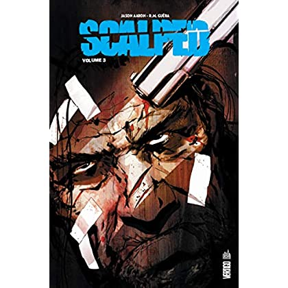 Scalped Intégrale volume 3