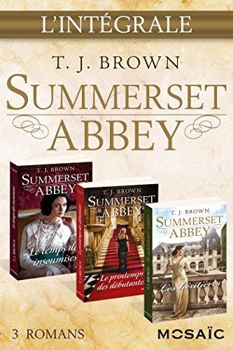 Summerset Abbey : l'intégrale de la série (Mosaïc) par T. J. Brown