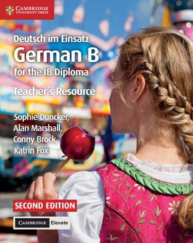 Deutsch im Einsatz Teacher's Resource with Cambridge Elevate: German B for the IB Diploma