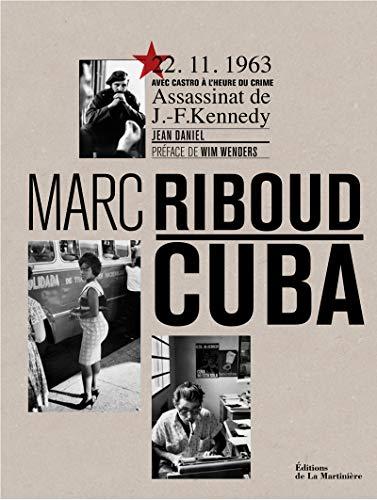 Cuba par Marc Riboud, Jean Daniel