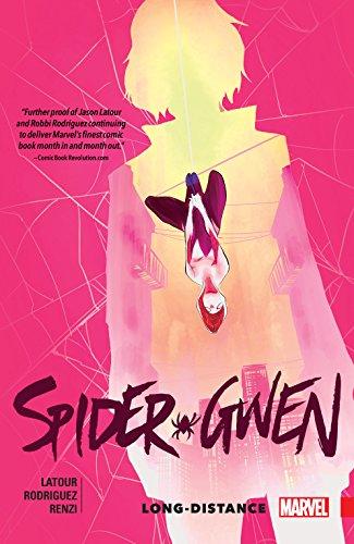 Spider-Gwen Vol. 3: Long-Distance (Spider-Gwen (2015-))