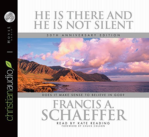 He is there and He Is Not Silent: Does it Make Sense to Believe in God? by Francis A. Schaeffer (2006-06-01)